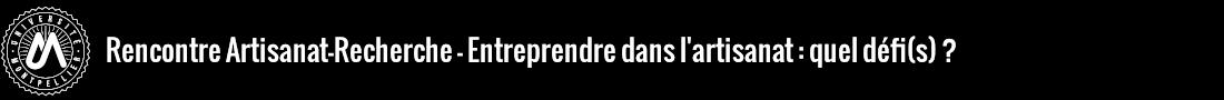 Rencontre Artisanat-Recherche Logo